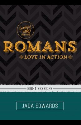 Romans Video Study: Love in Action