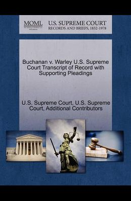 Buchanan V. Warley U.S. Supreme Court Transcript of Record with Supporting Pleadings