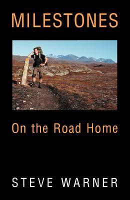 Milestones: On the Road Home