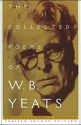 The Collected Poems of W.B. Yeats: Revised Second Edition