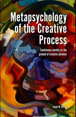 Metapsychology of the Creative Process: Continuous Novelty as the Ground of Creative Advance