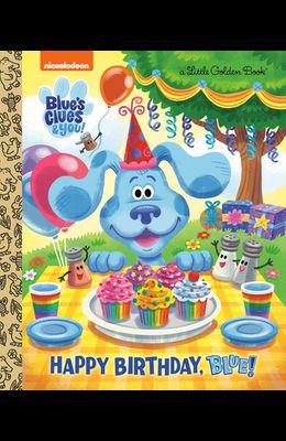 Happy Birthday, Blue! (Blue's Clues & You)