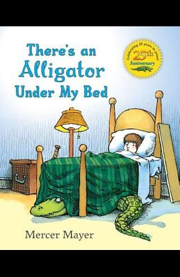 There's an Alligator Under My Bed