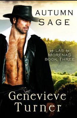 Autumn Sage: Las Morenas, #2