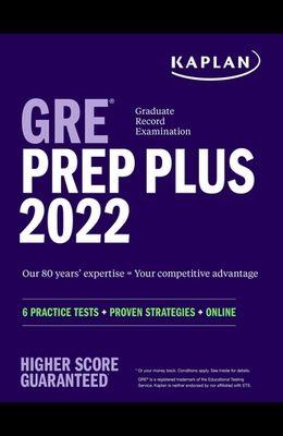 GRE Prep Plus 2022: 6 Practice Tests + Proven Strategies + Online