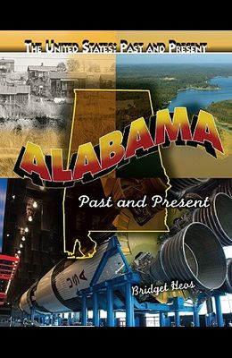 Alabama: Past and Present