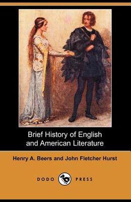 Brief History of English and American Literature (Dodo Press)