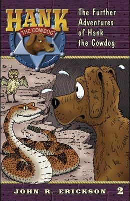 The Further Adventures of Hank the Cowdog