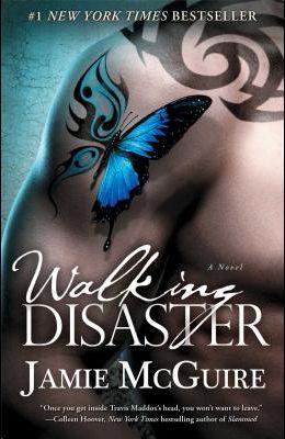 Walking Disaster: A Novel (Beautiful Disaster Series)