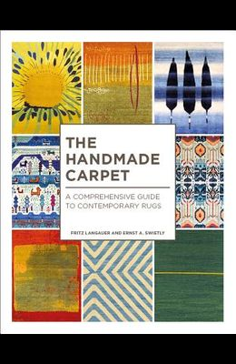 Handmade Carpet: A Comprehensive Guide to Contemporary Rugs