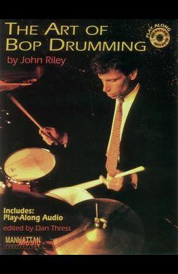 The Art of Bop Drumming: Book & Online Audio