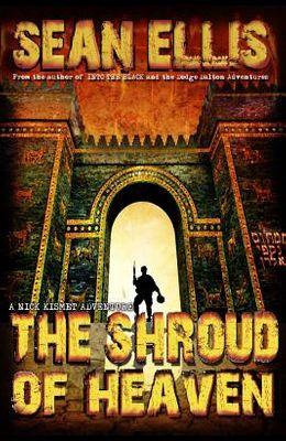 The Shroud of Heaven: A Nick Kismet Adventure