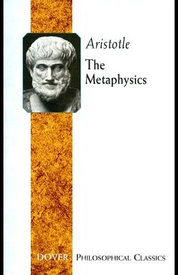 The Metaphysics (Dover Philosophical Classics)