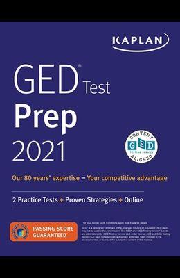 GED Test Prep 2021: 2 Practice Tests + Proven Strategies + Online