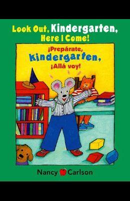 Preparate, Kindergarten! Alla Voy!/Look Out Kindergarten, Here I Come!