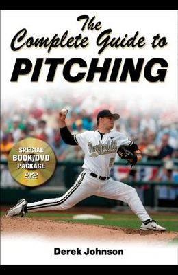 The Complete Guide to Pitching [With DVD]