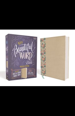 Niv, Beautiful Word Bible, Updated Edition, Peel/Stick Bible Tabs, Leathersoft Over Board, Gold/Floral, Red Letter, Comfort Print: 600+ Full-Color Ill