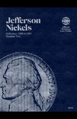 Coin Folders Nickels: Jefferson 1962 to 1995 Number Two