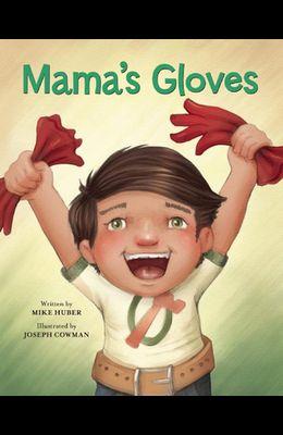 Mama's Gloves