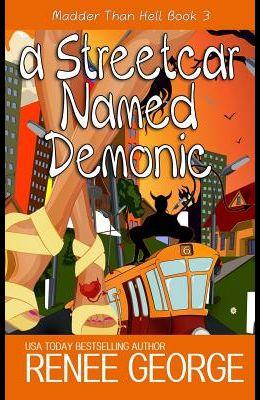 A Streetcar Named Demonic