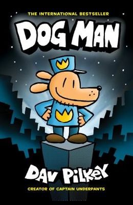 Dog Man: From the Creator of Captain Underpants (Dog Man #1) (Library Edition), 1