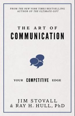 The Art of Communication: Your Competitive Edge