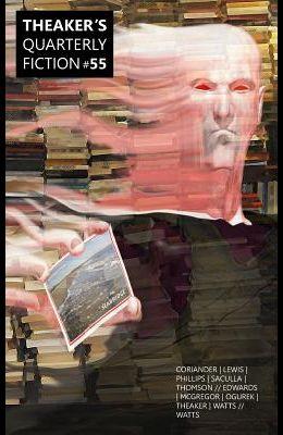 Theaker's Quarterly Fiction #55