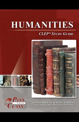 Humanities CLEP Test Study Guide