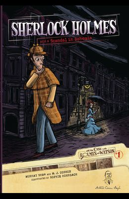Sherlock Holmes and a Scandal in Bohemia: Case 1