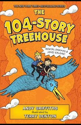The 104-Story Treehouse: Dental Dramas & Jokes Galore!
