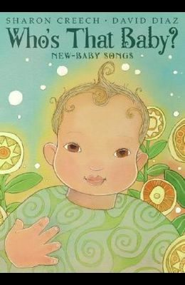 Who's That Baby?: New-Baby Songs