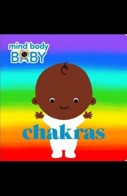 Mind Body Baby: Chakras