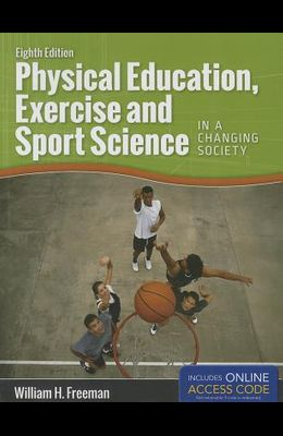 Physical Education, Exercise and Sport Science in a Changing Society with Access Code
