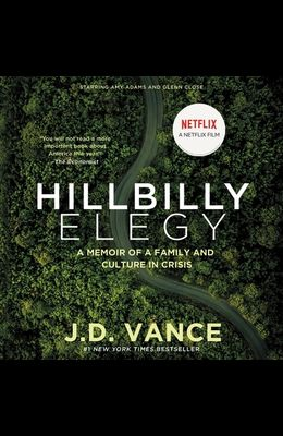 Hillbilly Elegy Lib/E: A Memoir of a Family and Culture in Crisis