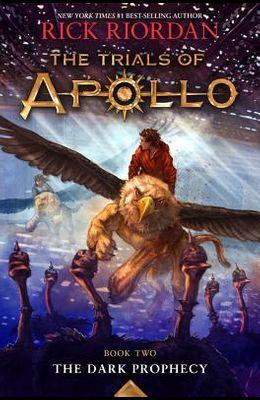 The Dark Prophecy (Trials of Apollo, the Book Two)