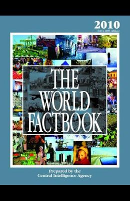 The World Factbook: 2010 Edition (Cia's 2009 Edition)