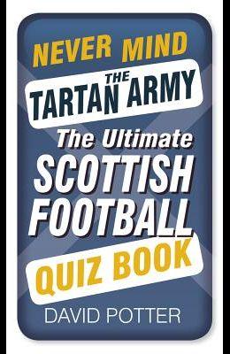 Never Mind the Tartan Army