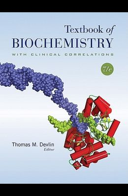 Textbook of Biochemistry with Clinical Correlations