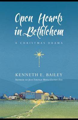 Open Hearts in Bethlehem: A Christmas Drama