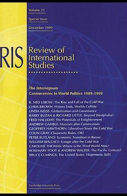The Interregnum: Controversies in World Politics 1989 1999