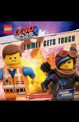 Emmet Gets Tough (the Lego Movie 2: Storybook with Stickers) [With Stickers]