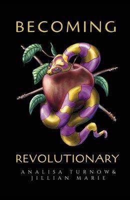Becoming Revolutionary