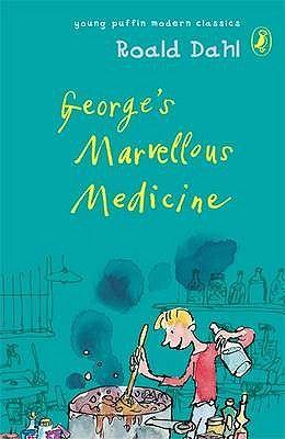 Puffin Modern Classics Georges Marvellous Medicine
