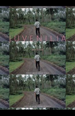 Juvenilia (Yale Series of Younger Poets)