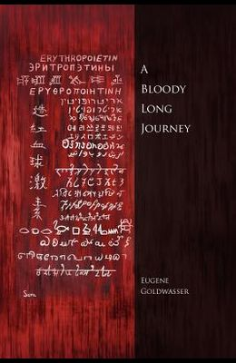A Bloody Long Journey