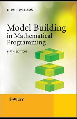 Model Building in Mathematical Programming