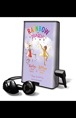 Rainbow Magic: Ruby the Red Fairy & Amber the Orange Fairy [With Earbuds]