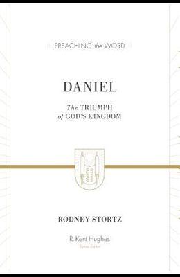 Daniel: The Triumph of God's Kingdom (ESV Edition)