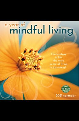Year of Mindful Living 2021 Wall Calendar