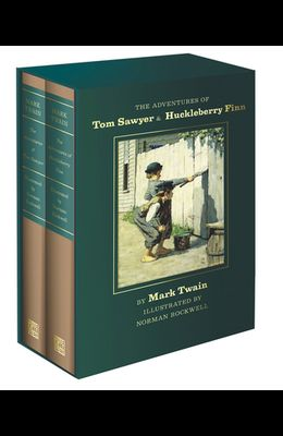 The Adventures of Tom Sawyer and Huckleberry Finn: Norman Rockwell Collector's Edition